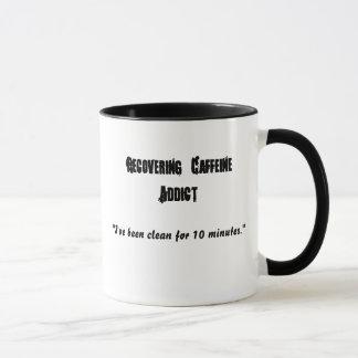 Recovering Caffeine Addict , Mug
