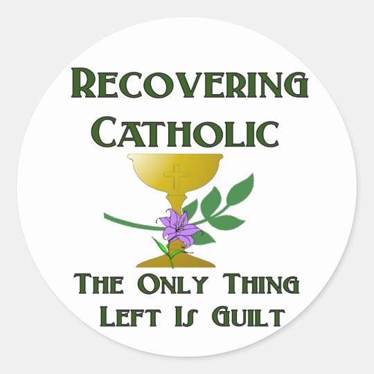 Recovering Catholic Classic Round Sticker