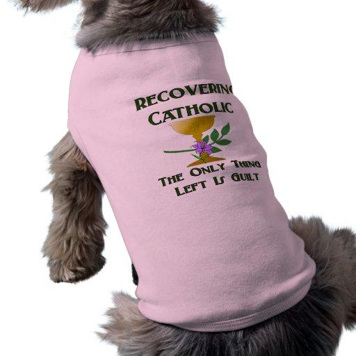 Recovering Catholic Dog Tshirt