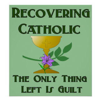 Recovering Catholic Poster