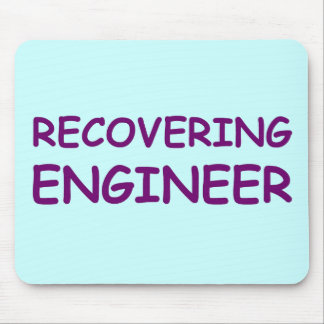 Recovering Engineer Mouse Mats
