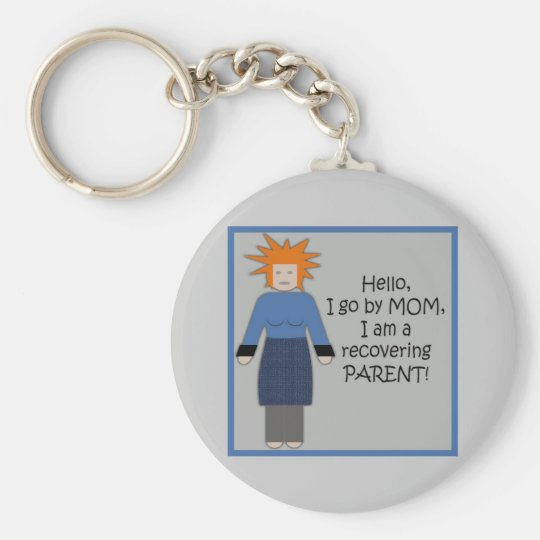 Recovering Mom Blue Keychain