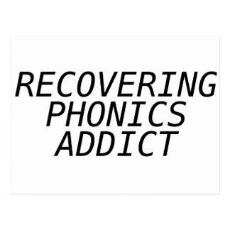 Recovering Phonic Addict Postcard