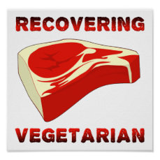 Recovering Vegetarian Funny Poster