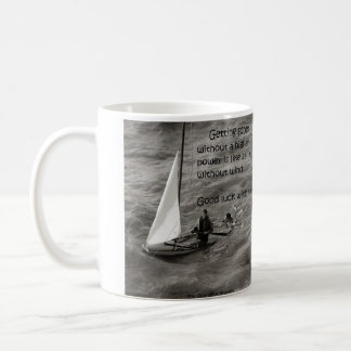 Recovering without a higher power/like sailing... coffee mug
