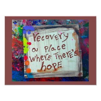 recovery a place where theres hope poster