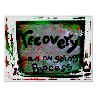 recovery an on going process poster