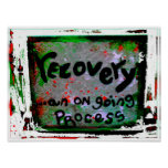 recovery an on going process posters