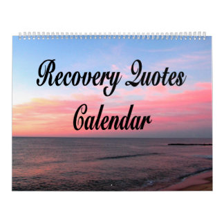 RECOVERY AND INSPIRATIONAL QUOTES CALENDAR