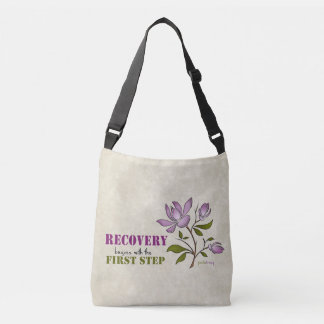 Recovery begins with the First Step Crossbody Bag
