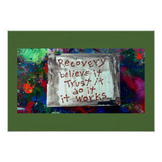 recovery believe trust do poster
