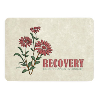 Recovery Doesn't Happen Overnight (Recovery Quote) Card
