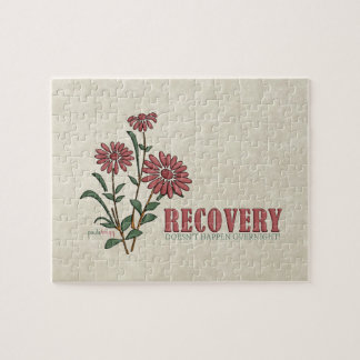Recovery Doesn't Happen Overnight (Recovery Quote) Jigsaw Puzzle