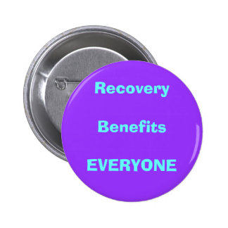recovery, drug, sober 2 inch round button