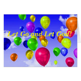 RECOVERY FRIENDSHIP NOTE CARD LET GO AND LET GOD