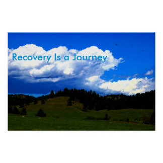 Recovery is a Journey Motivational Poster