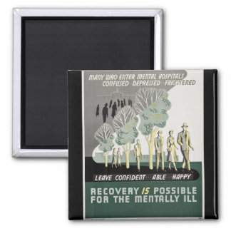 Recovery is Possible for the Mentally Ill 2 Inch Square Magnet