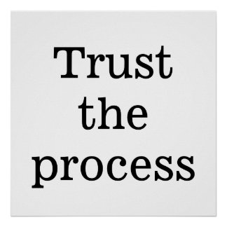 Recovery slogan poster - Trust the process