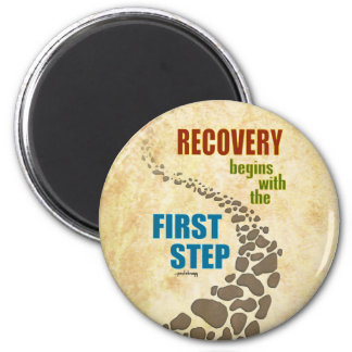 Recovery, the First Step (12 step, drug free) 2 Inch Round Magnet