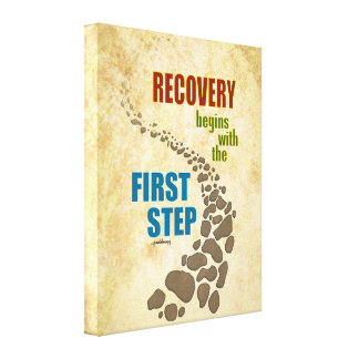 Recovery, the First Step (12 step, drug free) Canvas Print