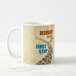 Recovery, the First Step (12 step, drug free) Coffee Mug