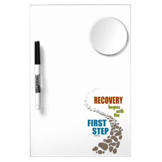 Recovery, the First Step (12 step, drug free) Dry Erase Board With Mirror