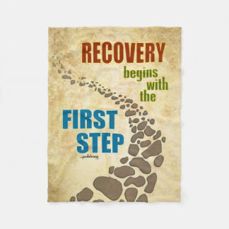 Recovery, the First Step (12 step, drug free) Fleece Blanket