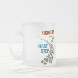 Recovery, the First Step (12 step, drug free) Frosted Glass Coffee Mug