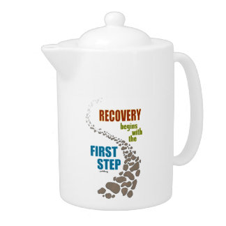 Recovery, the First Step (12 step, drug free) Teapot