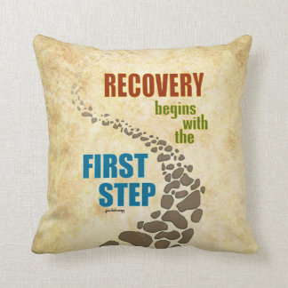 Recovery, the First Step (12 step, drug free) Throw Pillow