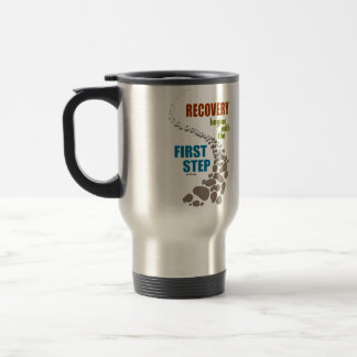 Recovery, the First Step (12 step, drug free) Travel Mug