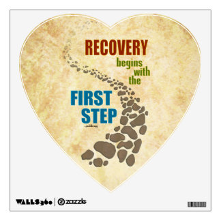 Recovery, the First Step (12 step, drug free) Wall Decal