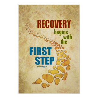 Recovery, the First Step (12 step, recovery) Poster