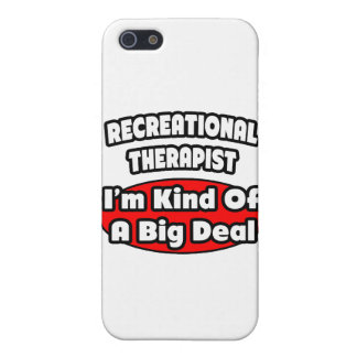 Recreational Therapist ... Big Deal Case For iPhone SE/5/5s