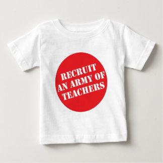 Recruit An Army of Teachers Baby T-Shirt