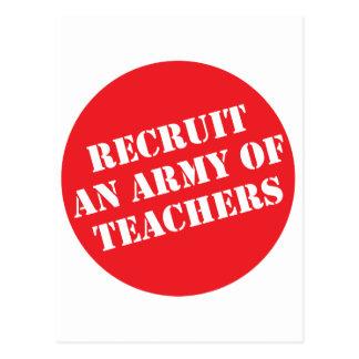 Recruit An Army of Teachers Postcard