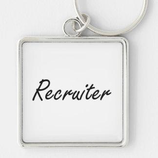 Recruiter Artistic Job Design Silver-Colored Square Keychain