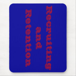 Recruiting and Retention Mouse Pad