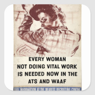 Recruitment ATS and WAAF 1939-46.jpg Square Sticker