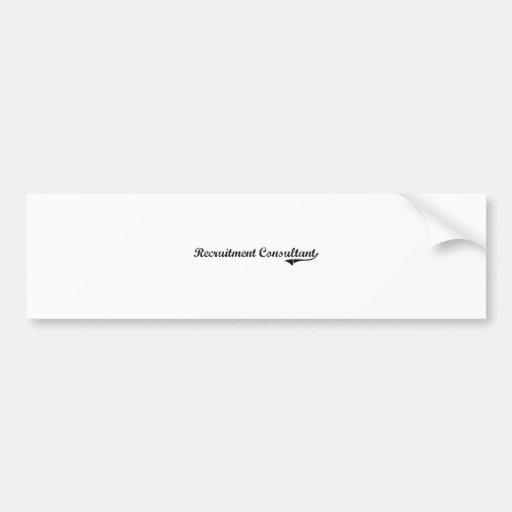 Recruitment Consultant Professional Job Car Bumper Sticker