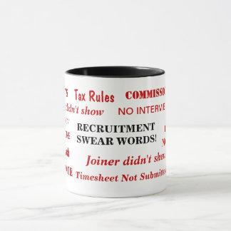 Recruitment Swear Words Annoying Funny Joke Mug