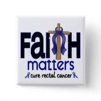 Rectal Cancer Faith Matters Cross 1 Button