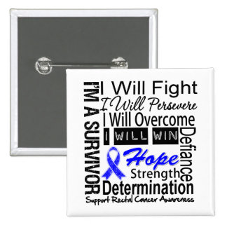 Rectal Cancer Fight Persevere Overcome Win Pinback Buttons