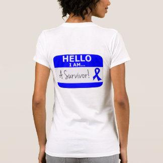 Rectal Cancer Hello I Am A Survivor T Shirts