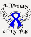 Rectal Cancer In Memory of My Hero Tshirt