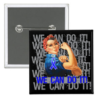 Rectal Cancer Rosie WE CAN DO IT Pinback Button