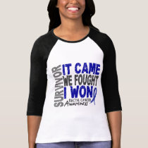Rectal Cancer Survivor It Came We Fought I Won T-Shirt
