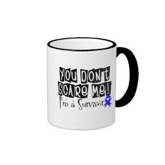 Rectal Cancer Survivor You Don't Scare Me Ringer Coffee Mug