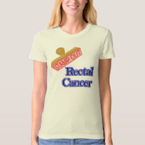 Rectal Cancer T-Shirt
