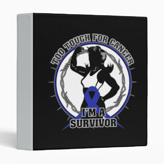 Rectal Cancer Too Tough For Cancer 3 Ring Binder
